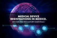 Regulatory Requirements for Medical Device Registration in Mexico