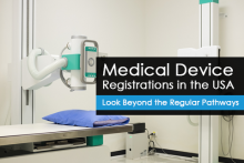 Medical Device Registrations in USA and the Regular Pathways
