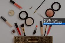 MFDS To Review Draft Amendments to South Korean Cosmetics Act