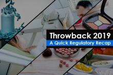 Throwback 2019 - A Quick Regulatory Recap