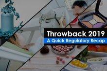 Throwback 2019 - A Quick Regulatory Recap