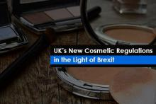 New Cosmetics Regulations in UK post Brexit