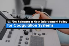 US FDA Releases a New Enforcement Policy for Coagulation Systems